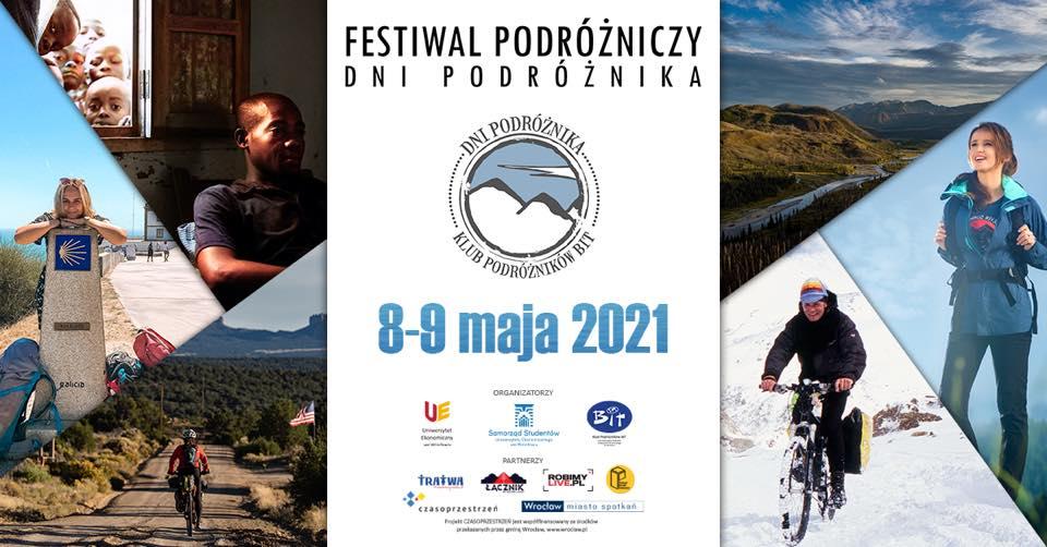 Grafika reklamująca wydarzenie. Kolaż zdjęć przedstawiających turystów w różnych miejscach świata. Tekst: Festiwal Podróżniczy DNI PODRÓŻNIKA, 8-9 maja 2021. Logotypy organizatorów.