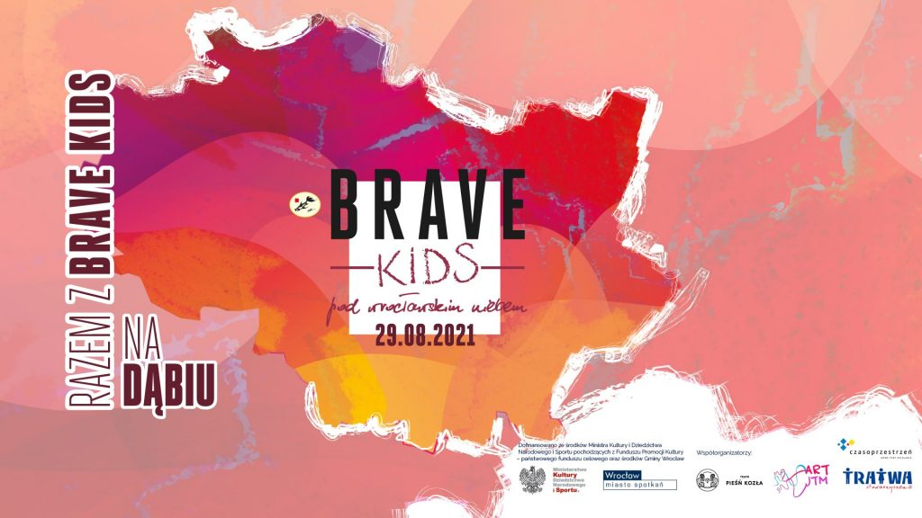 Grafika reklamowa wydarzenia. Logotypy organizatorów. Napisy: Razem z Brave Kids na Dąbiu. Brave Kids pod wrocławskim niebem 29.08.2021.